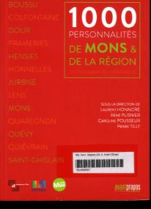 1000 personnalités de Mons et de la région : dictionnaire