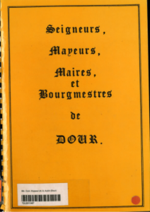 Quin Jeanne - Seigneurs mayeurs maires et bourgmestres de Dour