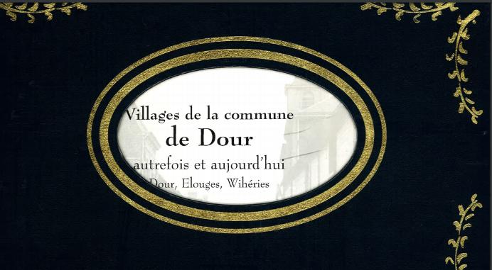 Village de la commune de Dour autrefois et aujourd'hui