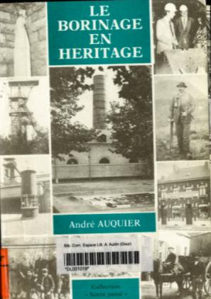 André Auquier - Le Borinage en héritage