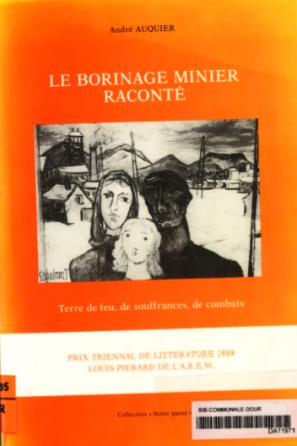 André Auquier - Le Borinage minier raconté