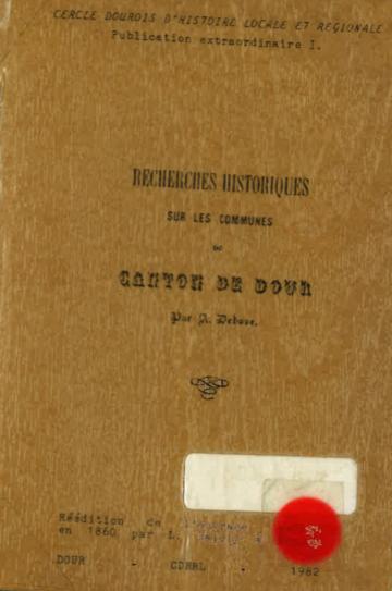 Augustin Debove - Recherches historiques sur les communes du canton de Dour