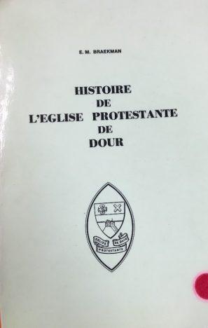 Emile Braekman - Histoire de l'Eglise protestante de Dour