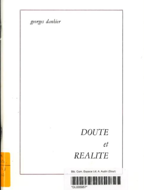 Georges Danhier - Doute et réalité