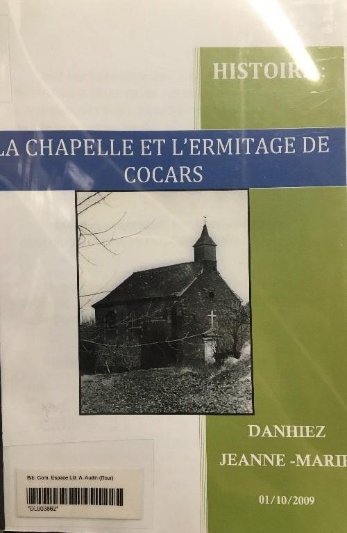 Jeanne-Marie Danhiez - Histoire : la chapelle et l'Ermitage de Cocars