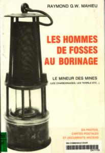 Raymond Mahieu - Des hommes de fosse au Borinage