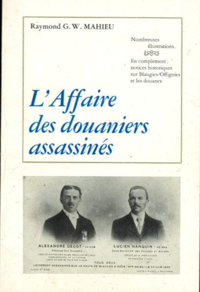 Raymond Mahieu - L'affaire des douaniers assassinés