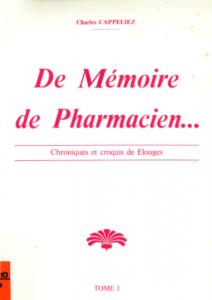 Charles Cappeliez - De mémoire de pharmacien