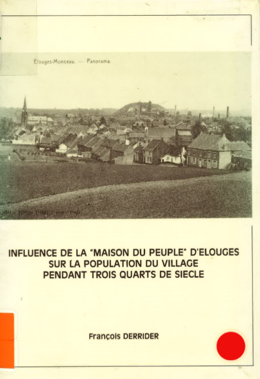 François Derrider - Influence de la Maison du peuple d'Elouges