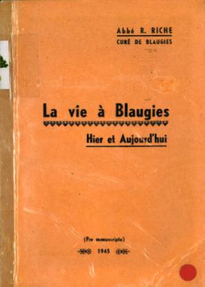 Richard Riche - La vie à Blaugies