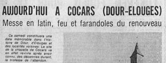 Audin Alain - Aujourd'hui à Cocars (Dour-Elouges) : messe, en latin feu et farandoles du renouveau