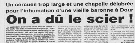Tierce Pascal - Un cercueil trop large et une chapelle délabrée pour l'inhumation d'une vieille baronne à Dour : on à dû le scier!