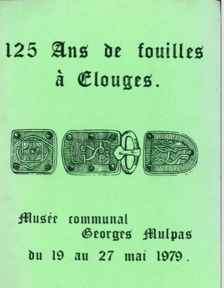 125 ans de fouilles à Elouges : catalogue d'exposition