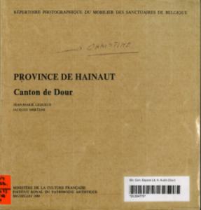 Jean-Marie Lequeux et Jacques Mertens - Province de Hainaut : Canton de Dour
