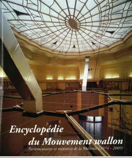 Paul Delforge, Philippe Destatte et Micheline Libon : Encyclopédie du Mouvement wallon
