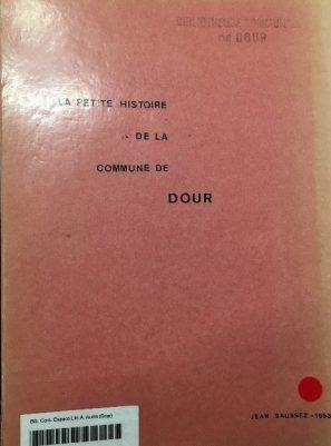 Jean Saussez - La petite histoire de la commune de Dour