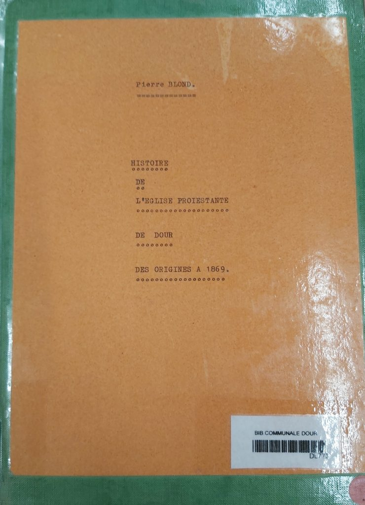Pierre Blond - Histoire de l'église protestante de Dour des origines à 1869