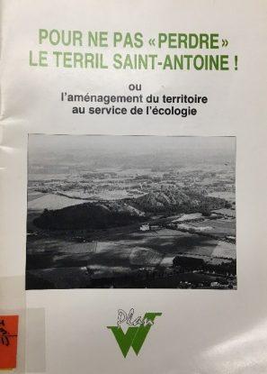 Pour ne pas perdre le terril Saint-Antoine
