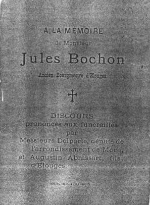 A la mémoire de Mr Jules Bochon ancien bourgmestre