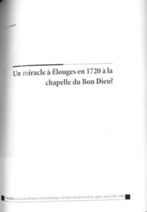 Alain Jouret - Un miracle à Elouges en 1720 à la Chapelle du Bon Dieu