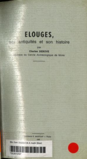 Charles Debove - Elouges ses antiquités et son histoire