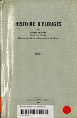 George Mulpas - Histoire d'Elouges