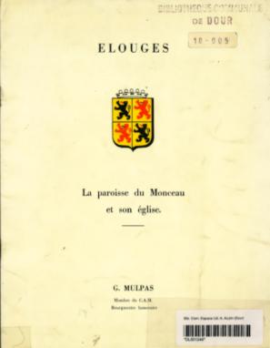Georges Mulpas - Elouges la paroisse du Monceau et son église