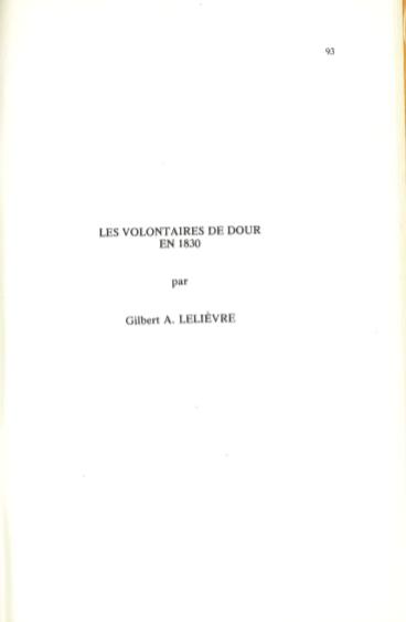 Gilbert Lelievre - Les volontaires de Dour en 1830