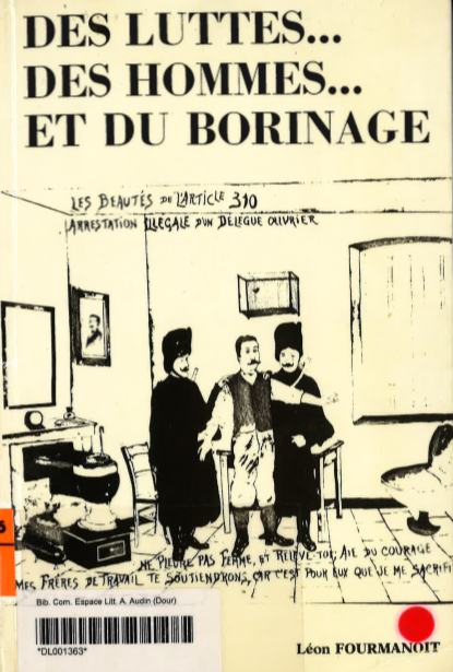 Léon Fourmanoit - Des luttes des hommes et du Borinage