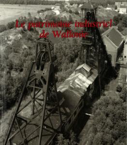 Pierre Pacquet - Le patrimoine industriel de Wallonie